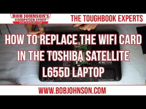 How To Replace The WIFI Card In The Toshiba Satellite L655D Laptop