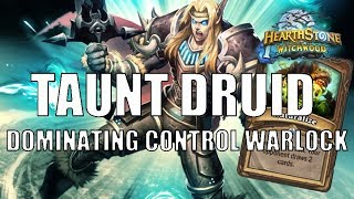 Taunt Druid | Still dominating Control Warlock