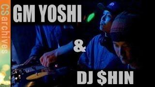GM YOSHI & DJ $HIN【Turntablism】