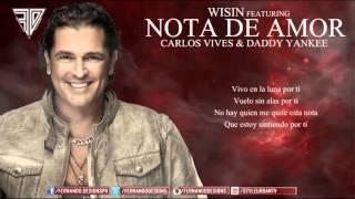 Nota de Amor   Wisin Ft  Carlos Vives & Daddy Yankee Video Lyrics