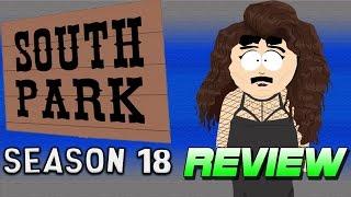 South Park, Season 18: Full season review