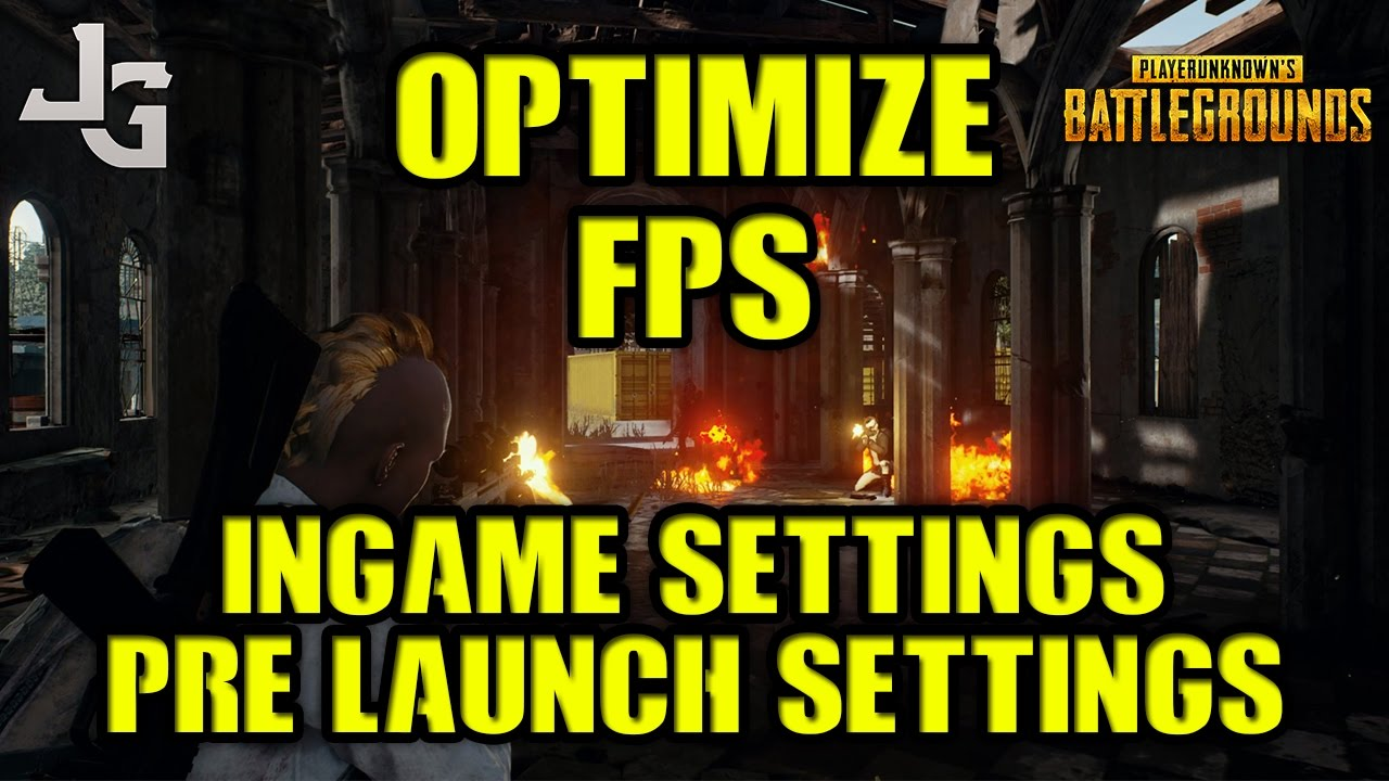 PUBG Optimize FPS Competitive High FPS Settings