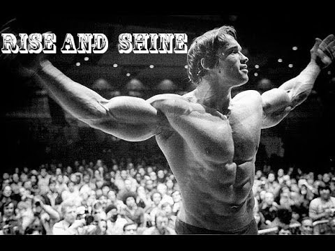 Bodybuilding Motivation - Rise and Shine