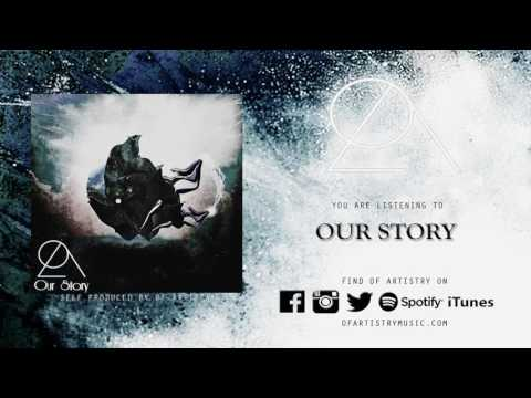 Of Artistry - Our Story (Album Stream)