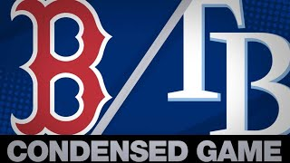 Condensed Game: BOS@TB- 4/21/19