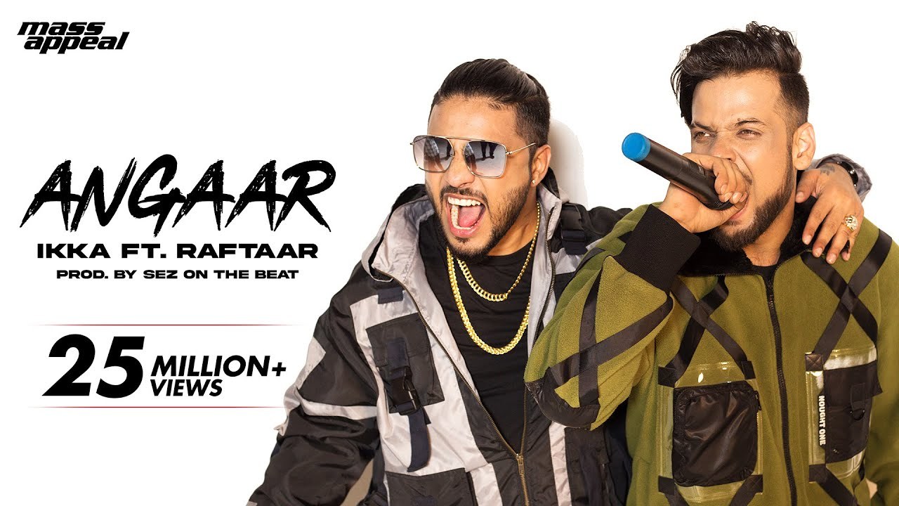 Download Angaar (Official Video) - IKKA Ft. Raftaar | Sez On The Beat | Mass Appeal India | New song 2020