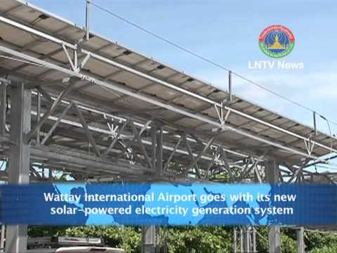 Lao NEWS on LNTV-Wattay International Airport goes with its new solar powered electricity 11/6/2013