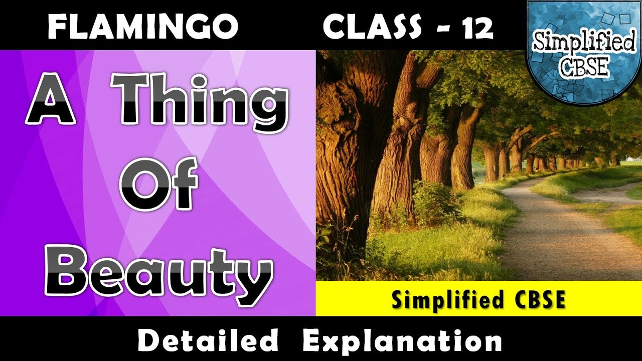 A Thing Of Beauty Class 12 Flamingo Line By Line Explanation