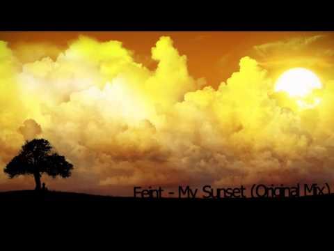 Feint - My Sunset (Original Mix)