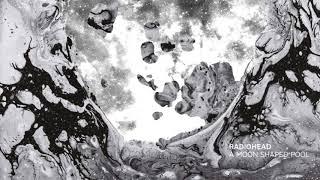 Radiohead - Burn The Witch [HQ]