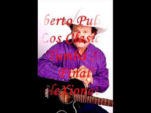 Roberto Pulido -  La Tumba Sera el Final ((coleXionables)))