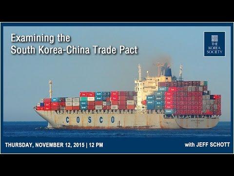 Examining the South Korea-China Trade Pact
