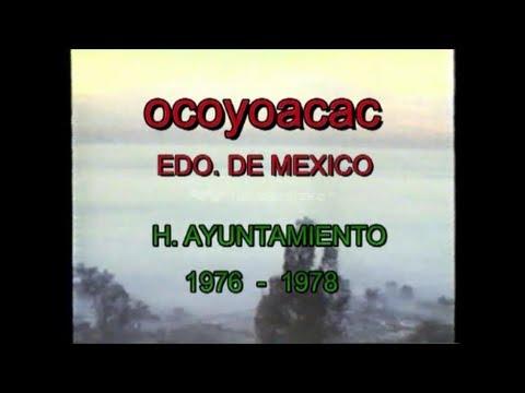OCOYOACAC, ESTADO DE MÉXICO, MÉXICO,  1976-1978.