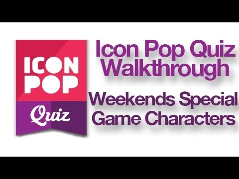 Icon Pop Quiz Weekend Special Game Characters Answers