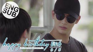 Скачать Eng Sub Happy Birthday ว นเก ดของนาย ว นตายของฉ น EP 6 3 5