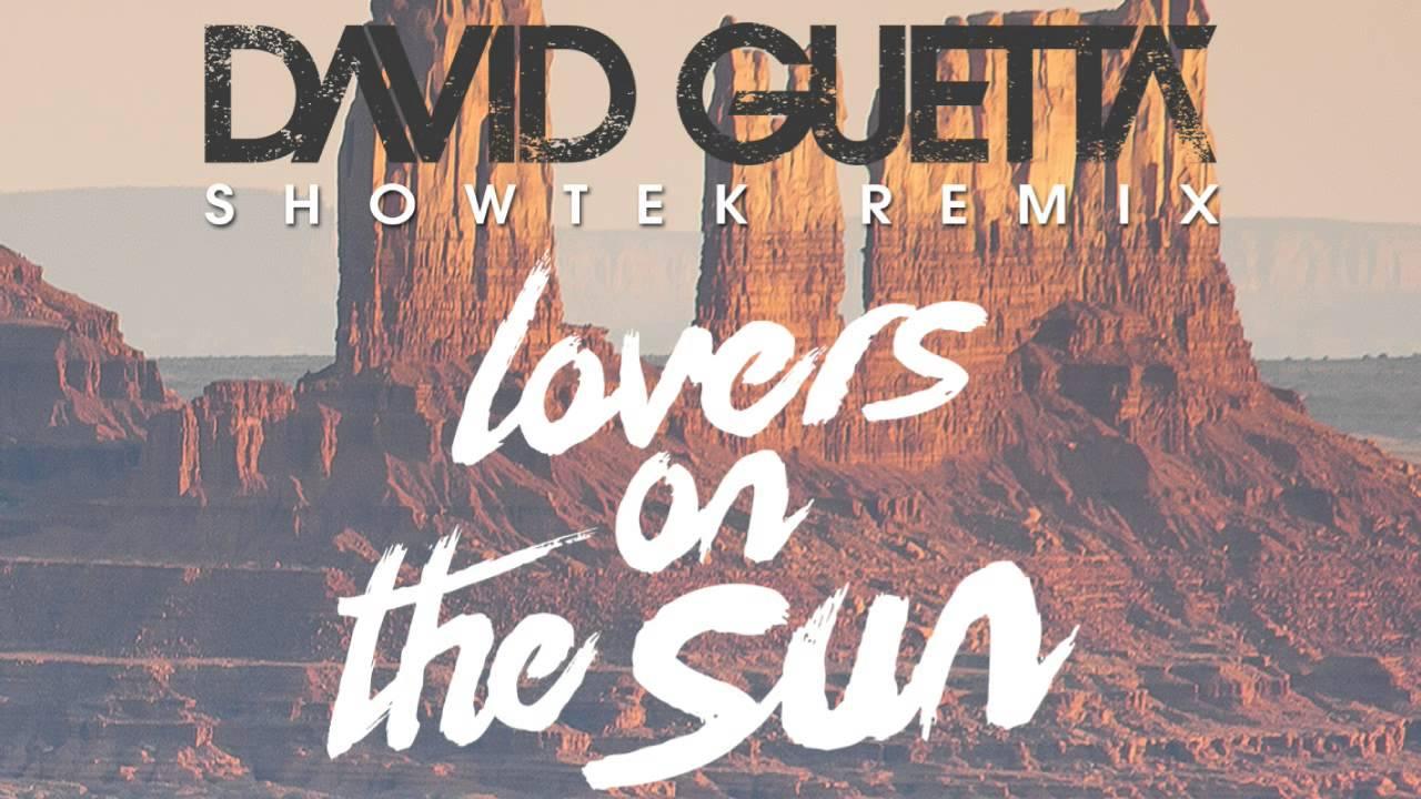 David Guetta Lovers On The Sun Ft Sam Martin Showtek Remix Youtube