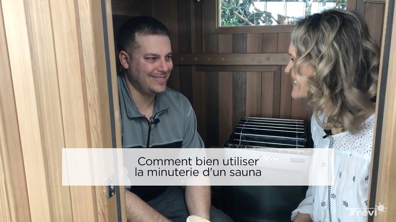 Comment Faire Fonctionner Un Sauna comment bien utiliser la minuterie d'un sauna afin d'avoir de la chaleur  selon nos besoins