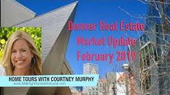 Denver Real Estate Market Update - February 2019