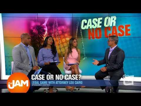 Case or No Case with Lou Cairo