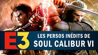 SOUL CALIBUR 6 : Geralt Deriv et autres nouveautés !   GAMEPLAY E3 2018 thumbnail