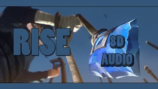 RISE 8D AUDIO I (ft. The Glitch Mob, Mako, and The Word Alive) | League of Legends ►USE HEADPHONES◄🔊
