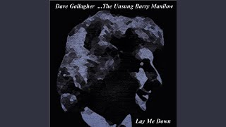 Lay Me Down from the Unsung Barry Manilow