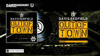 Davis Redfield - Out of Town - Dub Mix