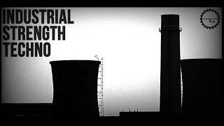 Industrial Strength Techno - Royalty Free Industrial Techno Samples