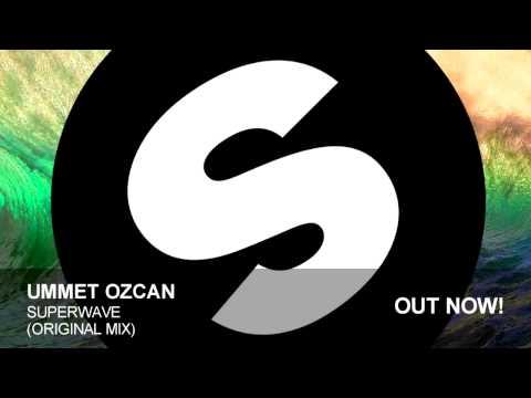 Ummet Ozcan - SuperWave (Original Mix)