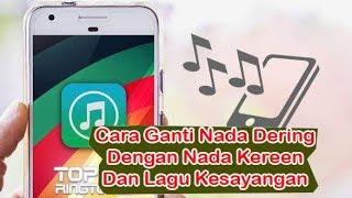 Gambar cover Trik Mengganti Nada Dering Notifikasi Android Dengan Nada Lucu Atau Lagu Kesayangan