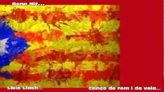 Bona Nit Lluís Llach - EL MEU AMIC EL MAR - Cançó de rem i de vela N. XII
