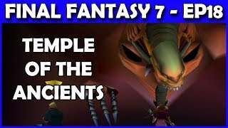 Let's Play Final Fantasy 7 PS4 Live -  Demons Gate vs Omnislash! Temple of the Ancients - Part 18
