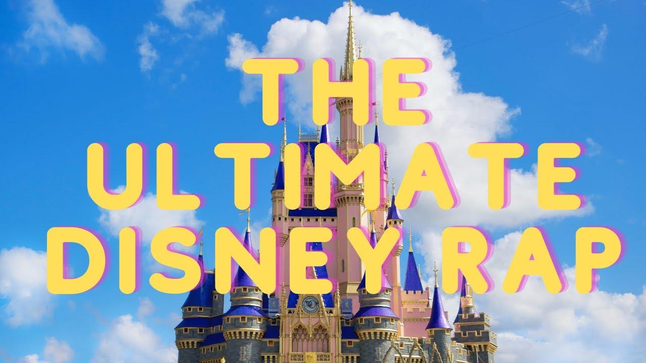 The Ultimate Disney Rap