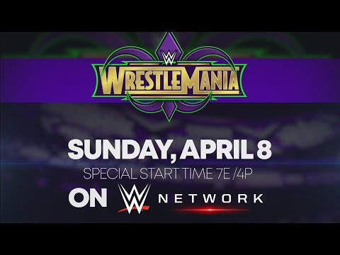 Catch WrestleMania 34 - Sunday, April 8, on WWE Network