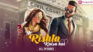 """Ye Rishta kaisa hai"" - All Episodes   Now Exclusively Available Here   Pocket FM screenshot 4"