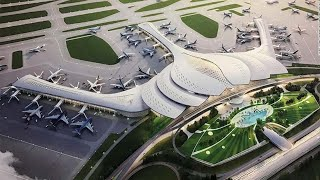 TOP FUTURE MEGA AIRPORTS IN THE WORLD!