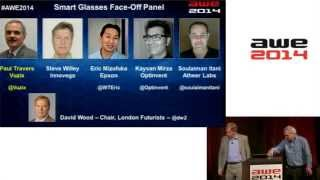 Top Smart Glasses Face off Panel at AWE 2014 Vuzix, Epson, Optinvent, Atheer, Innovega