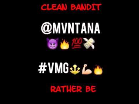 Rather Be ( Mvntana Rmx ) IG - @Mvntana