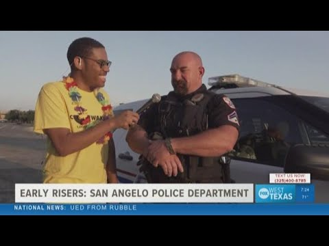 Early Risers: The San Angelo Police Department