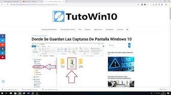 Donde Se Guardan Las Capturas De Pantalla En Windows 10, 8 y 7 ?