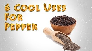 6 Cool Uses For Pepper