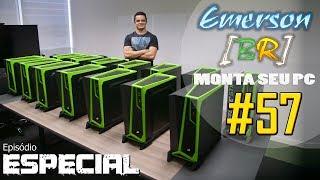 EmersonBR Monta Seu PC 57 Especial Nvidia 14x1 GameReady