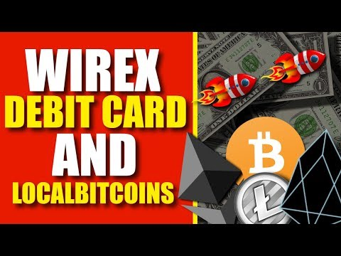 How To Sell Your Bitcoin (Wirex Debit Card & LocalBitcoins)
