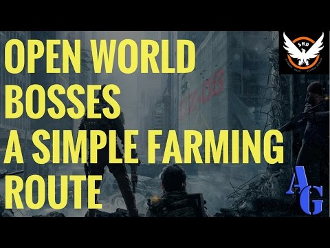 The Division - Simple Open World Bosses Farming Route