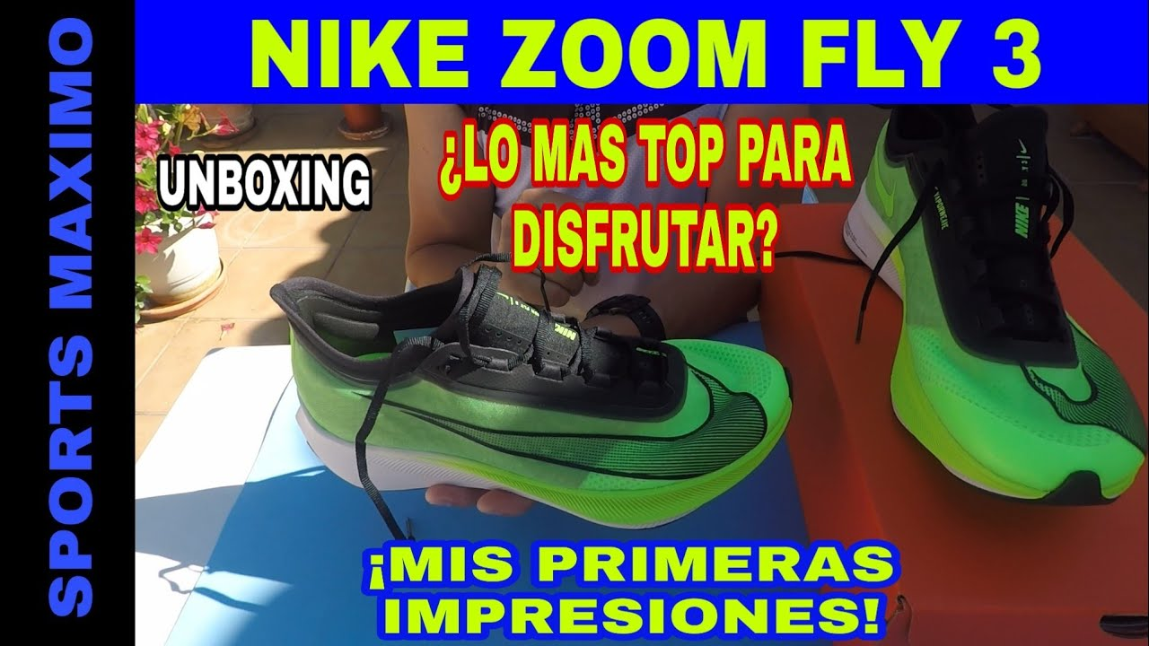 RUNNING.UNBOXING NIKE ZOOM FLY 3 Y MIS PRIMERAS IMPRESIONES