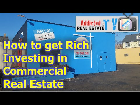 How to get rich investing in commercial real estate