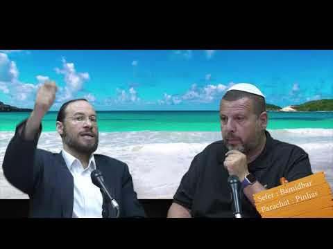 Sefer Bamidbar : PARACHAT PINHAS (41) avec le duo Rav Brand et Fabrice
