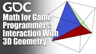 Math For Game Programmers Interaction With 3D Geometry