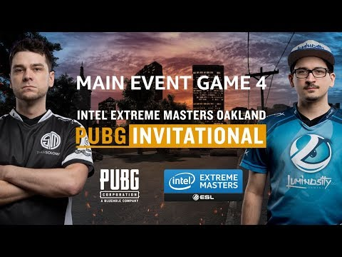 PUBG - GAME 4 - IEM Oakland PUBG Invitational