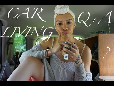the what, why, and how of car living | Q&A
